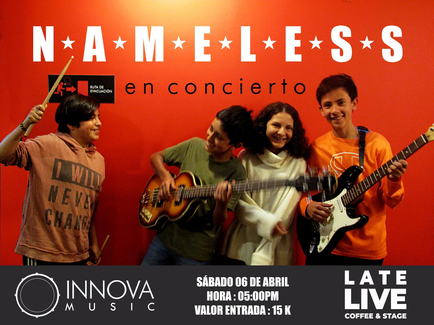 Concierto de Nameless 6 de abril, no faltes!